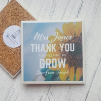 Teacher Gift - Thank You for Helping Me Grow - Handmade Ceramic Coaster