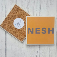 Handmade Ceramic Coaster - Yorkshire saying - Nesh