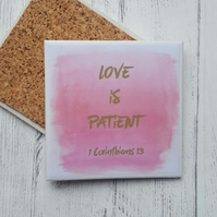 Handmade Ceramic Coaster - Love is Patient... 1 Corinthians 13