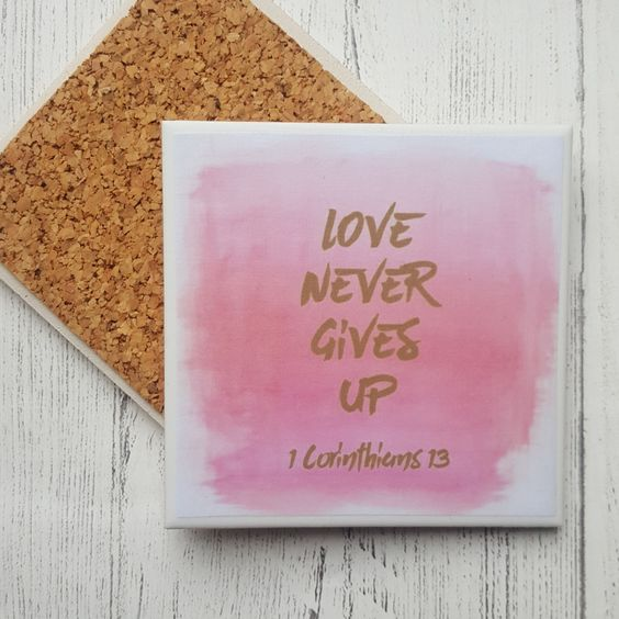 Handmade Ceramic Coaster - Love Never Gives Up - 1 Corinthians 13