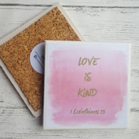 Handmade Ceramic Coaster - Love is kind - 1 Corinthians 13
