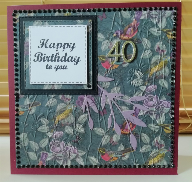 Handmade Opulent 40th birthday card, embossed birds, beading.