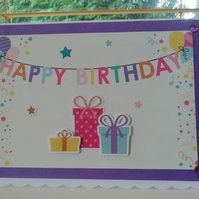 Happy Birthday banner card, with wrapped gifts for her.