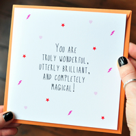 Lovely Quote Card - Wonderful, Magical - Mothers Day Card - Love Greetings Card