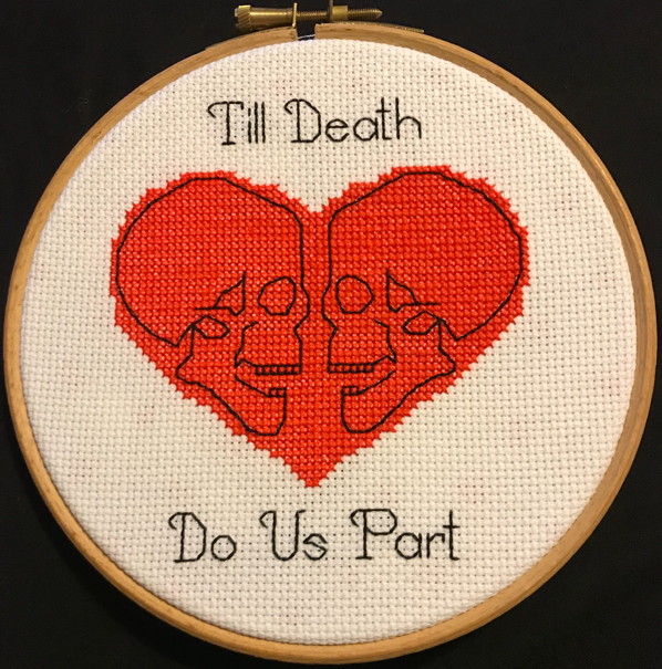 Till Death Do Us Part Handmade completed Cross Stitch