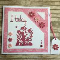 Baby Girl's First Birthday card with gift tag,  1 Today.
