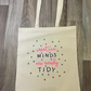 creative minds are rarely tidy , tote bag ,craft bag ,knitting bag