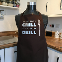 Everybody chill dads on the grill Brown BBQ apron