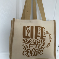 Life begins after coffee, Jute and cotton tote bag with double bottle holder