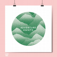 Adventure Awaits Print - Nature Poster - Travel Art - Mountain Range