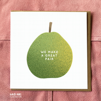 Great Pair Pear Card - Blank Card - Love Card - Anniversary Card - Valentines