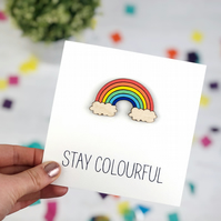 Stay Colourful Card
