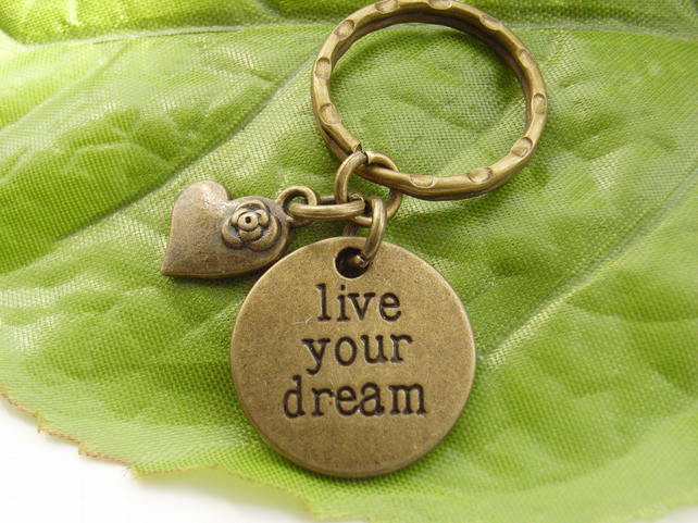 Affirmation Live your Dream and heart stamped keyring