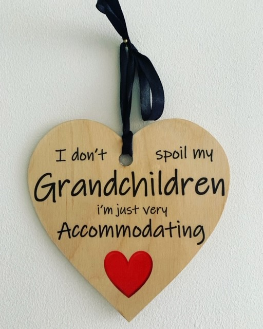 I don't spoil my Grandchildren Heart