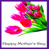 Bright Pink Tulips Mother's Day Card