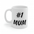 No.1 Mum Coffee mug. Mother's Day gifts