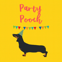 'Party Pooch' Sausage Dog Birthday Card