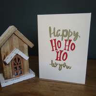 Christmas Card - Ho Ho Ho - Handmade - Happy Ho Ho Ho