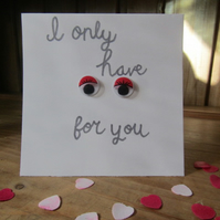 Valentines Day - I Only Have Eyes For You