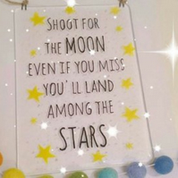 Fused Glass Plaque - Shoot for the MOON  if you miss you'll land among the STARS