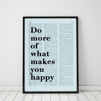 Do More Of What Makes You Happy Wall Print, Office Quote Print