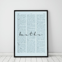 Breathe Wall Print, Office Quote Print