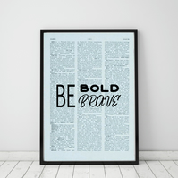 Be Bold Be Brave Wall Print, Office Quote Print