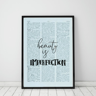 Beauty Is Imperfection Wall Print, Office Quote Print