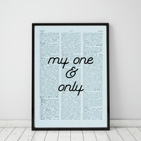 My One & Only Wall Print, Office Quote Print