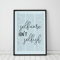 Self-care Isn't Selfish Wall Print, Office Quote Print