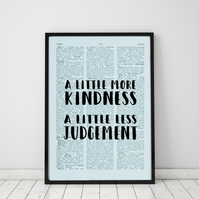 A Little More Kindness A Little Less Judgement Wall Print, Office Quote Print