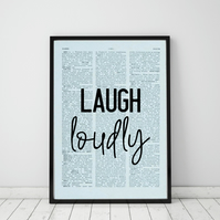 Laugh Loudly Wall Print, Office Quote Print