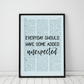 Everyday Should Have Some Added Unexpected Wall Print, Office Quote Print