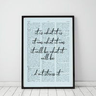 It Is What It Is... Wall Print, Office Quote Print