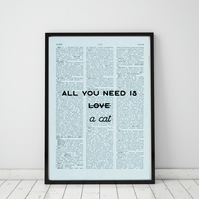All You Need Is A Cat Wall Print, Office Quote Print