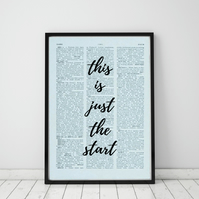 This Is Just The Start Wall Print, Office Quote Print