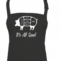 Its all good' - Pig meat diagram - cool, graphic apron  - AA1298