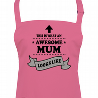This is What An Awesome Mum Looks Like-  apron  -AA1766