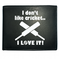 I Don't Like Cricket....I Love It!- Sporting Men's  Leather Wallet - WBF1637