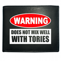 Warning- does not mix well with tories- Anti Government  Leather Wallet- WBF1235
