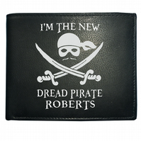 I'm the new dread pirate Roberts- FBI Public Enemy Leather Wallet - WBF1118