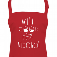Will cook for alcohol - Funny Unisex kitchen Apron  - AA1444