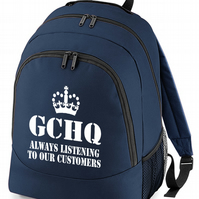 GCHQ- Always Listening To Our Customers - Funny backpack bag  BPK1016
