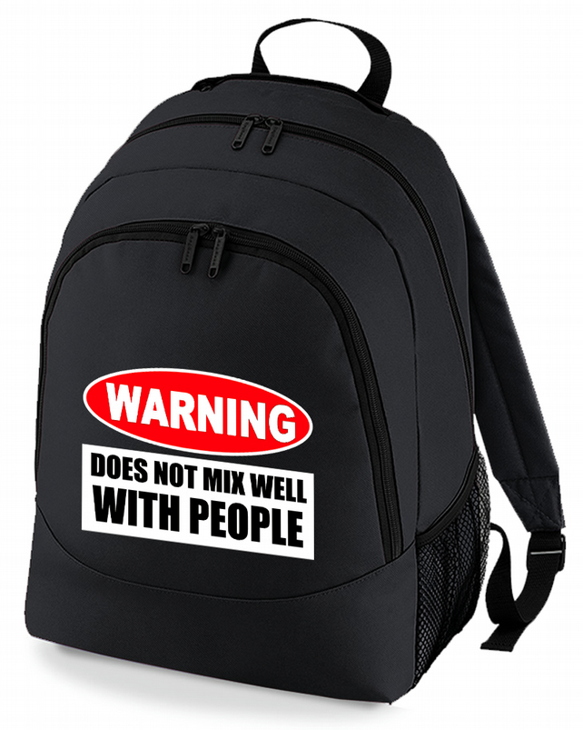 WARNING - Does Not Mix Well With People - Funny  Backpack   -BPK1314