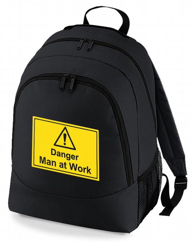 Danger. Man at Work- Funny Male Backpack  - BPK1279