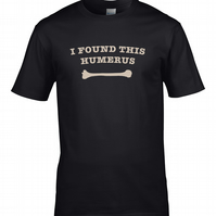 I FOUND THIS HUMERUS - silly play on words, funny bone Men's T-shirt  - MTS1209