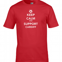 KEEP CALM AND SUPPORT CARDIFF  - Mens Football Supporter T Shirt   - MTS1468