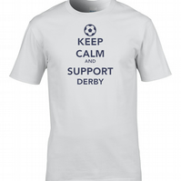 KEEP CALM AND SUPPORT DERBY  - Mens Football Supporter T Shirt- MTS2031