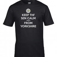 KEEP THI SEN CALM, THA'S FROM YORKSHIRE-  Keep Calm Men's T-Shirt   - MTS1353