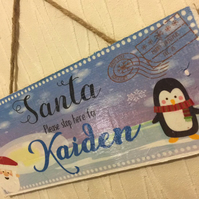 "Personalised ""Santa stop here"" Wooden Wall Hanging"